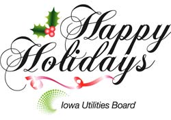 Happy Holidays Greeting from the Iowa Utilities Board